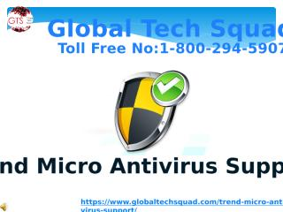 TrendMicro Antivirus Support From GlobalTech Squad.pptx