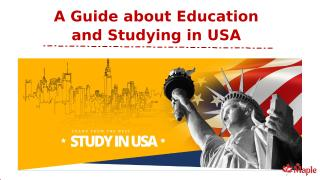 A Guide about Education and Studying in USA.pptx