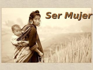 Ser Mujer.pps