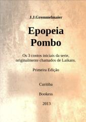 Epopeia Pombo 1 - Joao Jose Gremmelmaier.doc