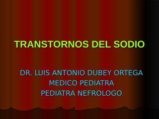TRASTORNOS DEL SODIO  2010.ppt