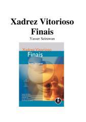 Xadrez Vitorioso - Finais - Yasser Seirawan (rev).pdf