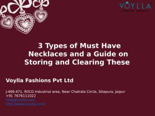 3 Types of Must Have Necklaces and a guide on Storing and Clearing These.ppt