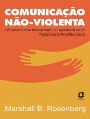 Comunicacao Não-Violenta (CNV) - Marshall B. Rosenberg.pdf