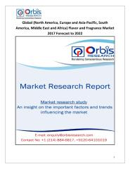 Global (North America, Europe and Asia-Pacific, South America, Middle East and Africa) Flavor and Fragrance Market 2017 Forecast to 2022.pdf