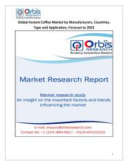 Global Instant Coffee Market by Manufacturers, Countries, Type and Application, Forecast to 2022.pdf