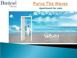 Purva Waves at Off Hennur Road Bangalore  - Flat for sale.ppt