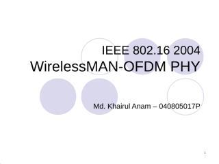 05WirelessMAN-OFDM PHY - MdKhairulAnam.ppt
