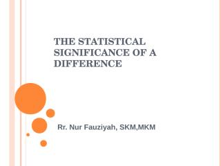 6. Significance of a difference fk unisma 27-12-11.ppt