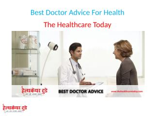 Best Doctor Advice For Health.pptx