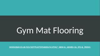 Gym Mat Flooring.pptx